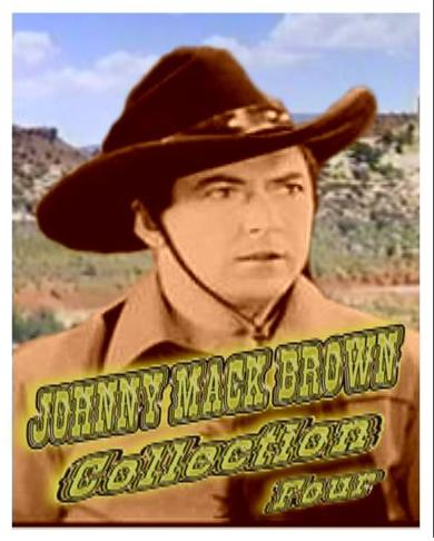 Johnny Mack Brown Collection IV ~ 8 Great Westerns